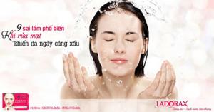 9 sai lầm khi rửa mặt khiến da ngày càng xấu