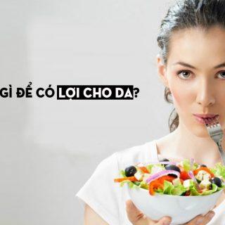 ăn gì để có lợi cho da